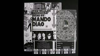 Mando Diao - 9. Lauren's Cathedral [The 'Braley Geshgore' Demo]