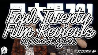 Men Behind The Sun: Four Twenty Film Review By Crack Sizzlack Episode 61