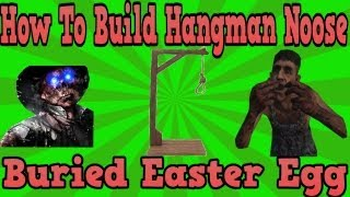 """Black Ops 2 Buried"" Build The Hangman"