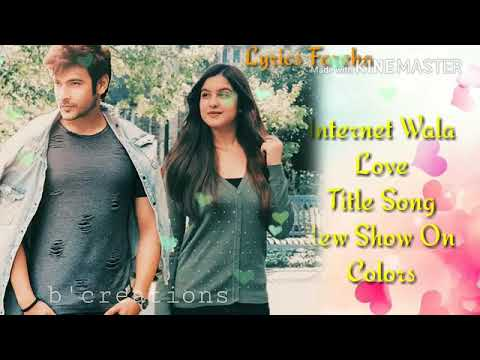 Internet Wala Love Title Song