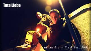 Tote Liebe - Stui Crank & OnitOne feat. Becky