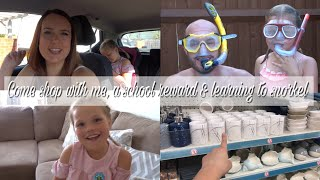 COME SHOP WITH ME,  A SCHOOL REWARD & LEARNING TO SNORKEL | DAY IN THE LIFE