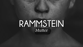 Rammstein - Mutter (Lyrics/Sub Español)