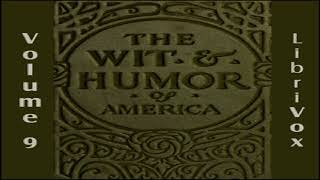 Wit and Humor of America, Vol 09 | Various | General Fiction, Humorous Fiction, Poetry | Book | 2/3
