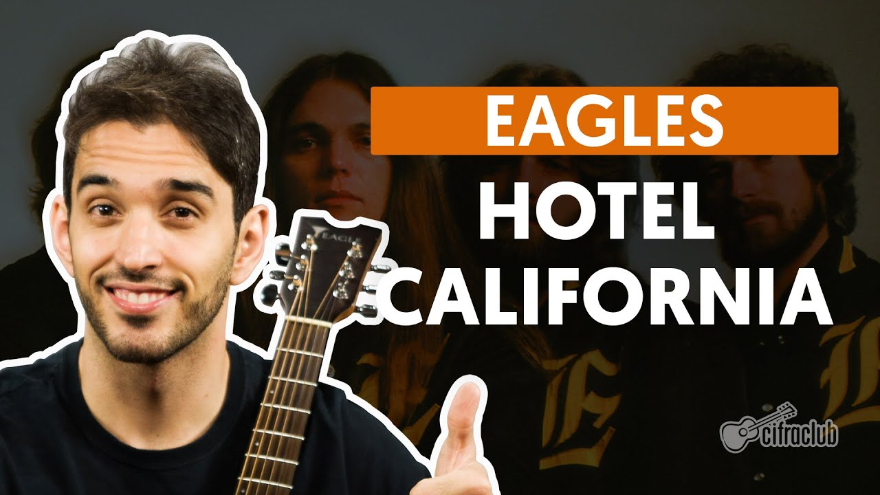 Hotel California Eagles Aula De Violão Youtube