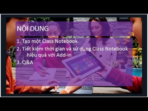 Vietnam EduCast: Welcome To OneNote Class Notebook