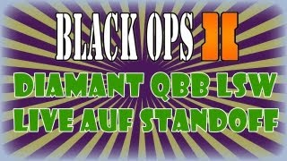black ops 2 live   diamant qbb lsw auf standoff   bo2 gameplay   96disaster