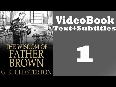 The Wisdom of Father Brown Video / Audiobook [1/3] By G. K.