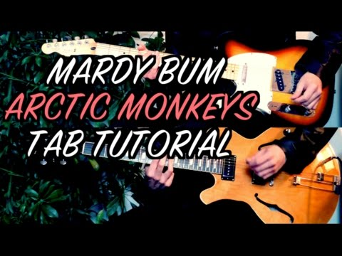 Mardy Bum - Arctic Monkeys  Two Guitar Tab Tutorial & Cover