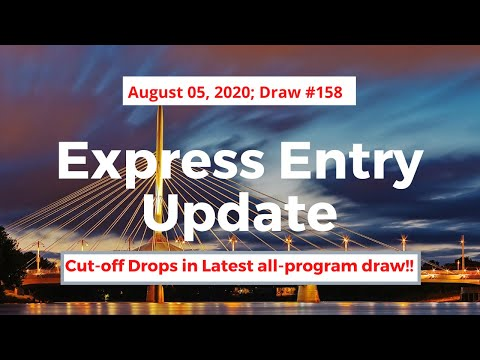 Express Entry Draw #158 August 5, 2020   Express Entry Canada   DCC Immigration   Desi Chale Canada