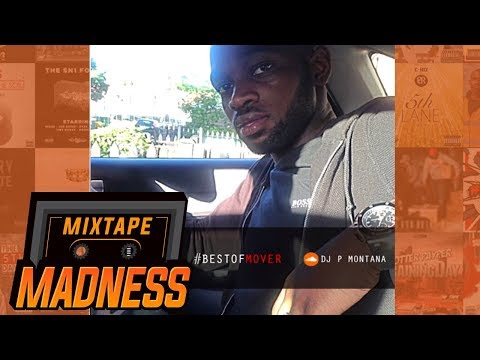 #BestOfMover @DJ_PMontana @TheRealMover | Mixtape Madness