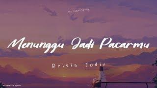 Gambar cover Brisia Jodie - Menunggu Jadi Pacarmu (Lirik)