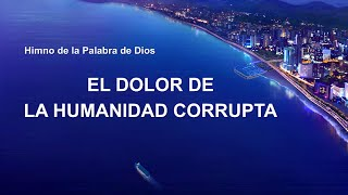 Canción cristiana 2020 | El dolor de la humanidad corrupta