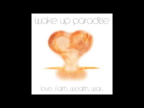 Wake Up Paradise - Hits the Ground (audio only)