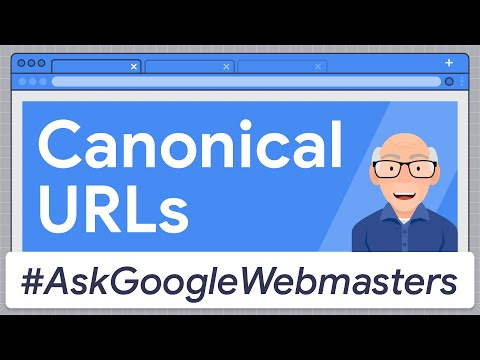 Canonical URLs: How Does Google Pick the One? #AskGoogleWebmasters