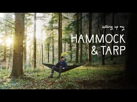 How I set up my Hammock & Tarp