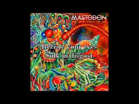 Mastodon - Tread Lightly (with lyrics)