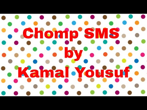 Chomp SMS by Kamal Yousuf