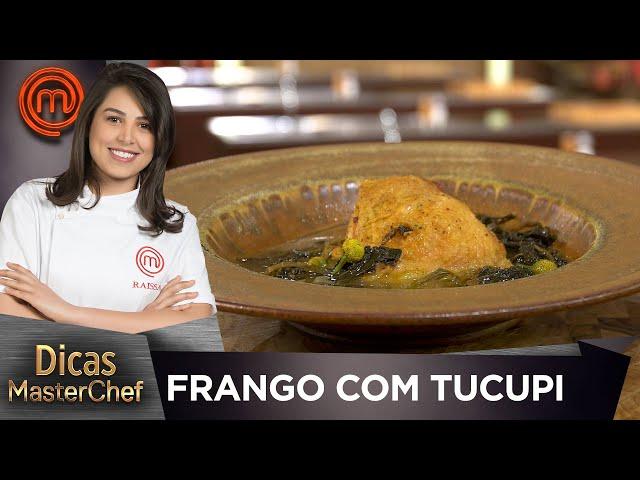 FRANGO COM TUCUPI com Raissa Ribeiro | DICAS MASTERCHEF
