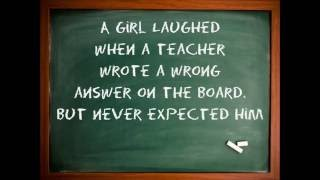 A Girl Laughed When The Teacher Wrote A Wrong Answer On The Board.