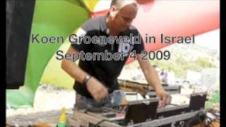 Koen Groeneveld in Israel, Grooveman Full Moon Rave, September 4, 2009