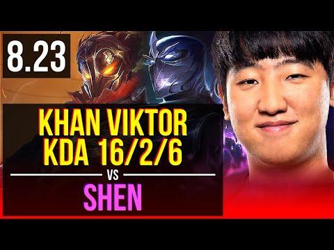 Khan VIKTOR vs SHEN (TOP)   KDA 16/2/6, 8 solo kills, Legendary   Korea Master   v8.23