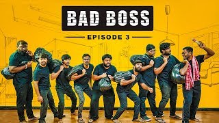 Bad Boss - Episode 3 | VIVA