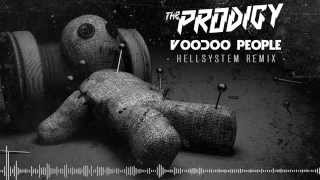 THE PRODIGY - VOODOO PEOPLE ( HELLSYSTEM REMIX )