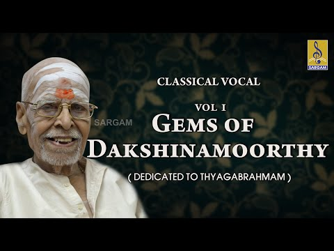 Carnatic Classical songs by Dakshinamoorthy | Gems of Dakshinamoorthy Jukebox
