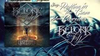 Before You Fall - Rotting in the Grave (w/ Download + Lyrics)