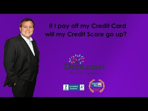 If I Pay Off My Credit Card, Will My Credit Score Go Up?