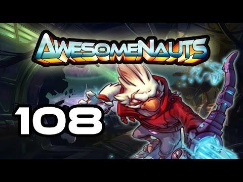 Awesomenauts - Let's Play! 108 [Shanghai]