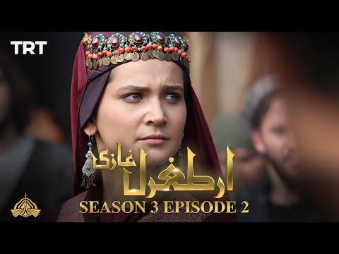 Ertugrul Ghazi Urdu | Episode 02| Season 3
