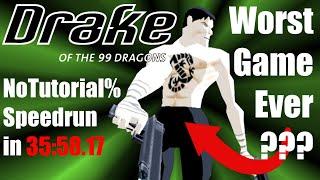 Drake of the 99 Dragons – NoTutorial% Speedrun 35:58.17 [WR]