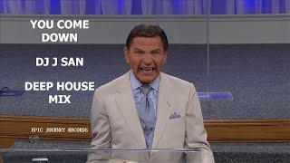 Download YOU COME DOWN by DJ J SAN [DEEP HOUSE REMIX] feat KENNETH COPELAND