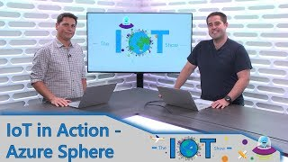 IoT In Action - Introduction to Azure Sphere