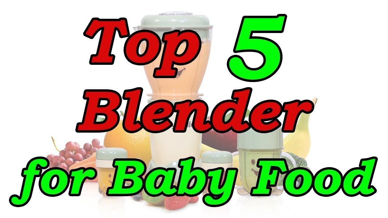 Top 5 Best Blender for Baby Food 2019