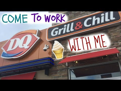 Come to work with me! (Dairy Queen)
