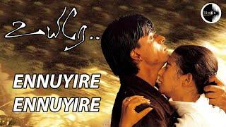 Ennuyire Ennuyire | Uyire | Shahrukh khan | AR Rahman | Mani Ratnam | Track Musics India