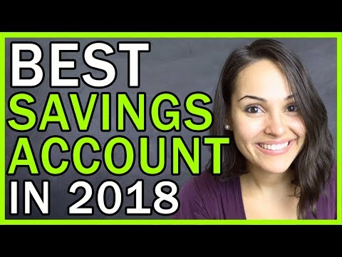 BEST Savings Accounts for 2018!!!