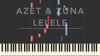Lelele Azet amp; Zuna Piano Cover Tutorial Synthesia