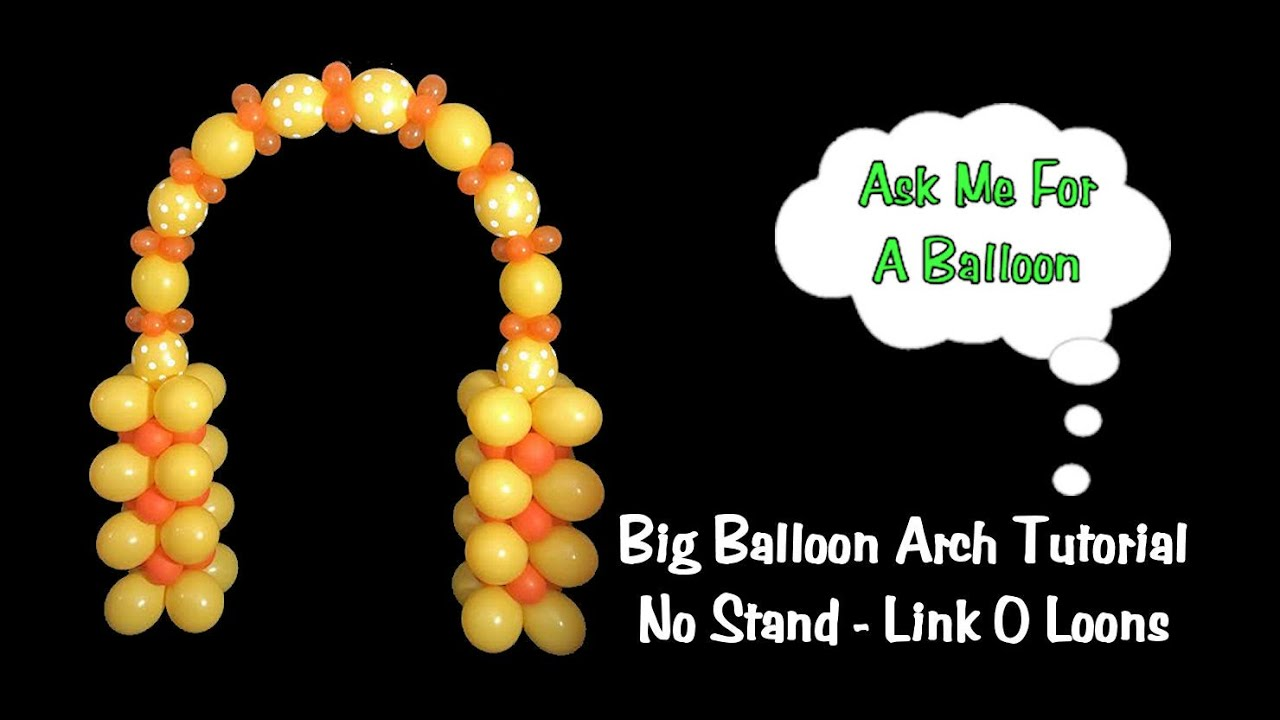 big balloon arch without a stand frame tutorial youtube