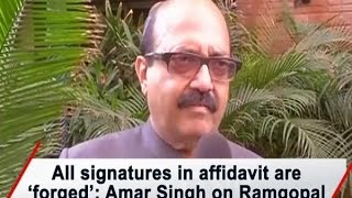 All signatures in affidavit are 'forged': Amar Singh on Ramgopal Yadav's meeting with EC - ANI News