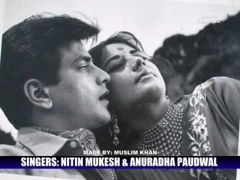 KAR NA SAKE HUM PYAR KA SAUDA ( Singers, Nitin Mukesh & Anuradha Paudwal ) ALBUM, BEWAFA SANAM