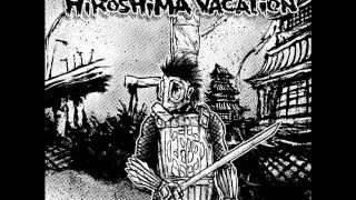 Hiroshima Vacation - Visions