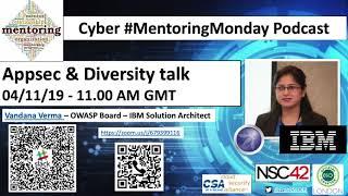 Cybersecurity Mentoring Monday - Vandana Verma Part 2