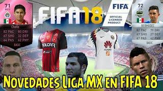 NOVEDADES LIGA MX EN FIFA 18