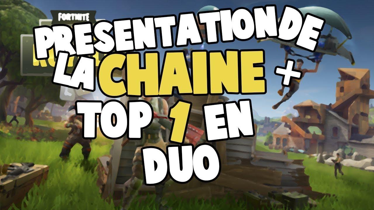 Fortnite Presentation De Ma Chaine Top 1 En Duo Youtube