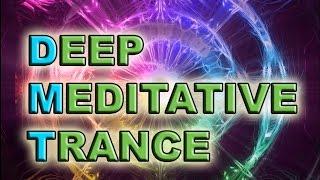 Deep Meditative Trance (DMT)