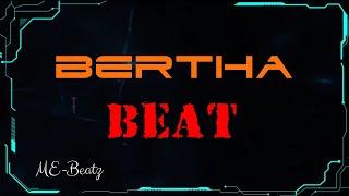 Bertha || A type of Beat ||#Beat [ Beatz αβ #20 ] #MEBeatz